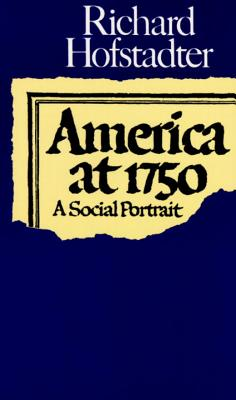 America at 1750 By Hofstadter, Richard