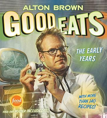 Good Eats By Brown, Alton